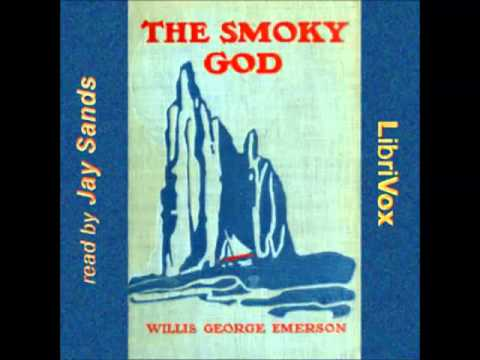 The Smoky God, or A Voyage Journey to the Inner Earth (FULL audiobook)