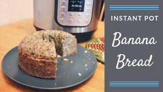 Banana Bread (Instant Pot)