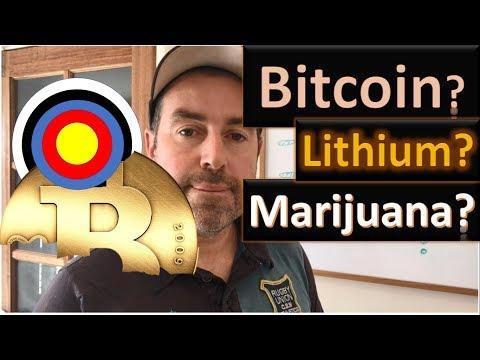 27. Bitcoin, Marijuana or Lithium?