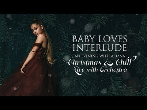 Ariana Grande - Baby Loves Interlude (Orchestral Version)