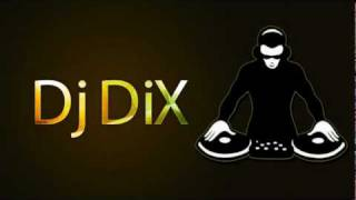 Dj Dix - Florence (Remix) *First Test*