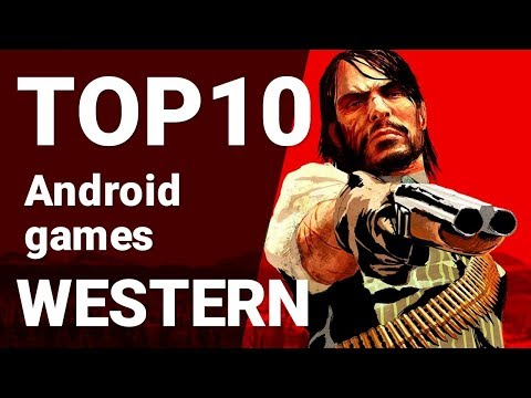 Top Western Games For Android 2018 [1080p/60fps]