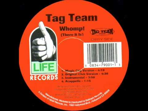 Tag Team - Whomp! (There It Is) (Original Club Version)