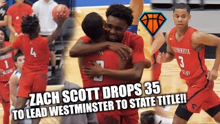 Zach Scott Drops 35 & Leads Westminster to BACK TO BACK State Titles!! | WA vs Master's Academy