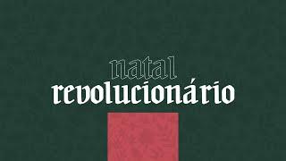???? SÉRIE: NATAL REVOLUCIONÁRIO - 01 REVOLUÇÃO ESPIRITUAL