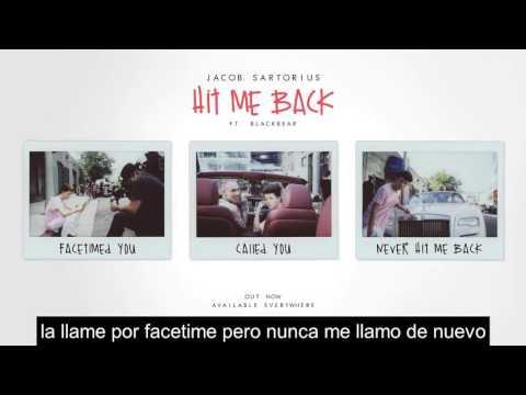 Jacob Sartorius - Hit Me Back Ft. Blackbear Sub Español ♥
