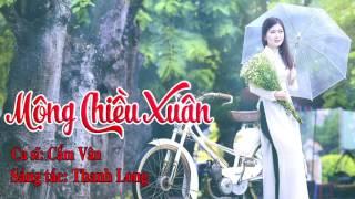 Mộng Chiều Xuân - Cẩm Vân [Official Audio]