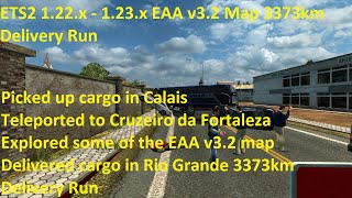 ETS2 1.22.x - 1.23.x EAA v3.2 Map 3373km Delivery Run