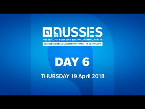 Network A Presents: 2018 Australia Surf Life Saving Championships - Day 6 LIVE!