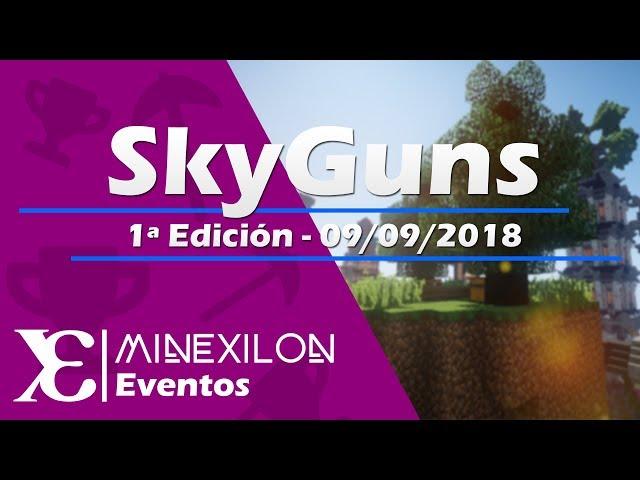 Evento SkyGuns [1ª Edición]