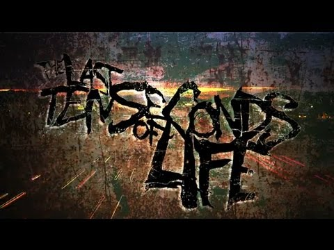 The Last Ten Seconds of Life - Haste Makes Waste (New Song 2013)