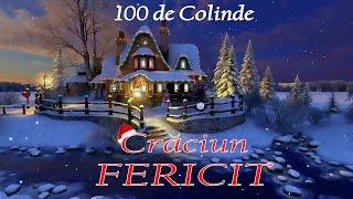 100 DE COLINDE PENTRU SEARA DE CRACIUN [COLAJ NOU] 2016
