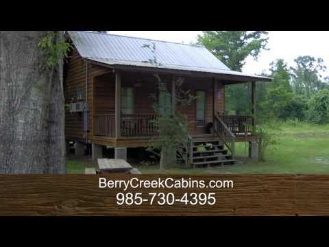 Cabin Rentals in Bogalusa, LA - Berry Creek Cabins