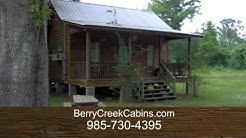 Cabin Rentals in Bogalusa, LA - Berry Creek Cabins