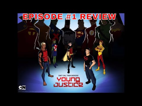 YOUNG JUSTICE TV SHOW EPISODE #1 INDEPENDENCE DAY REVIEW DC COMIC BOOK SUPER HEROES CARTOON