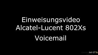 Video-Bedienungsanleitung Alcatel-Lucent Enterprise Voicemail der 80x8 an einer OXE
