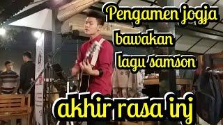 Download lagu AKHIR RASA INI - SAMSONS COVER BY TRI SUAKA