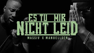 MASSIV & MANUELLSEN - ES TUT MIR NICHT LEID (OFFICIAL GHETTO VIDEO)