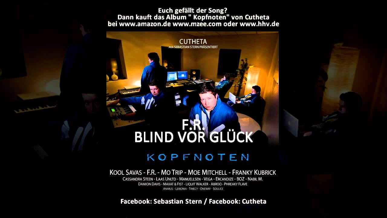 F R  - Blind vor Glück (prod  by Cutheta)