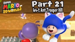 "Super Mario 3D World - Part 21: World 4-1 ""Ant Trooper Hill"" 100% Walkthrough!"