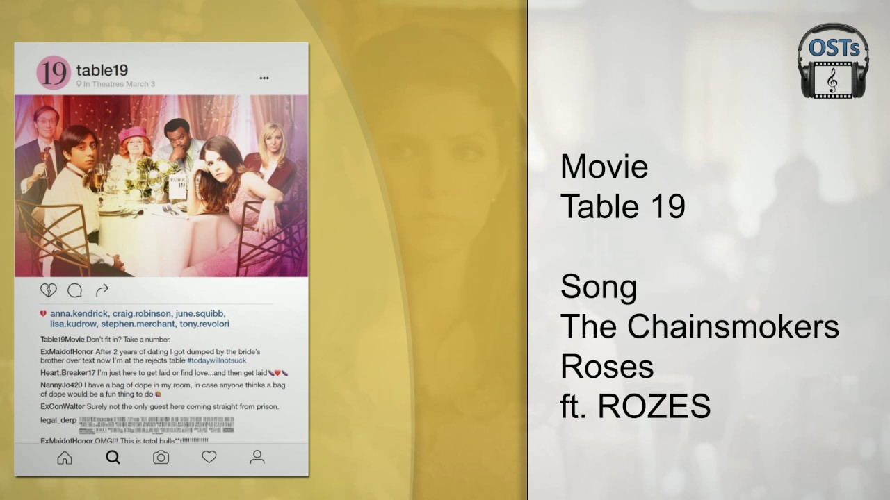 Table 19 soundtrack the chainsmokers roses ft rozes for Table 19 imdb