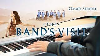 Omar Sharif | The Band's Visit (Piano Cover)