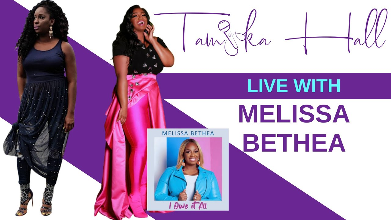 (Video) Melissa Bethea Live with Tamika Hall