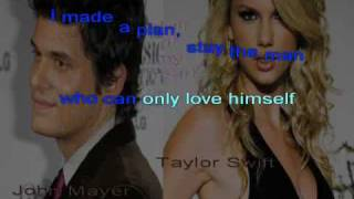 John Mayer & Taylor Swift - Half of my heart (kar)