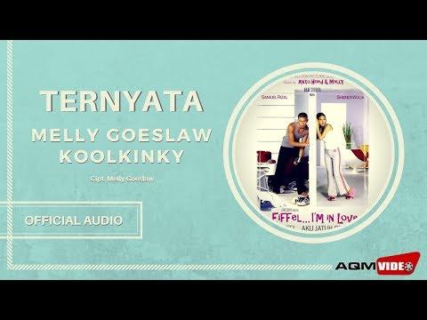 Melly Goeslaw feat. Koolkinky - Ternyata   Official Audio