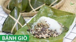 Cách làm Bánh Giò ngon béo tại nhà   Món Việt