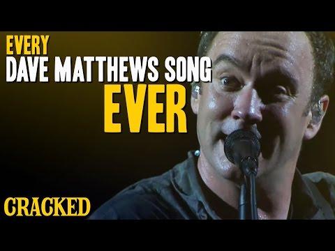 Every Dave Matthews Song Ever