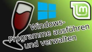 Linux Mint 18 Tutorial: Windows Programme ausführen und verwalten