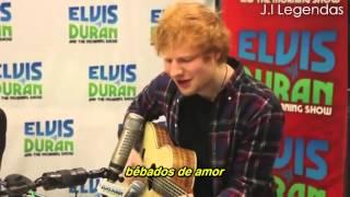 Ed Sheeran   Drunk In Love   1+1 Legendado
