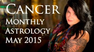 Cancer General Monthly Astrology Forecast May 2015 Michele Knight