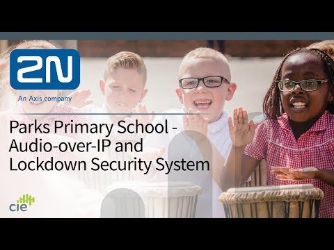 Audio-over-IP & Lockdown System at Parks Primary School