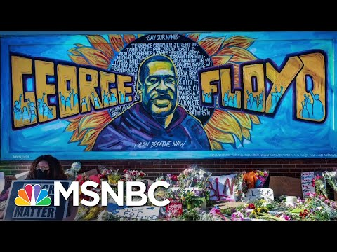 10 Months After George Floyd's Death: What's Changed—And What Hasn't In Minneapolis   All In   MSNBC