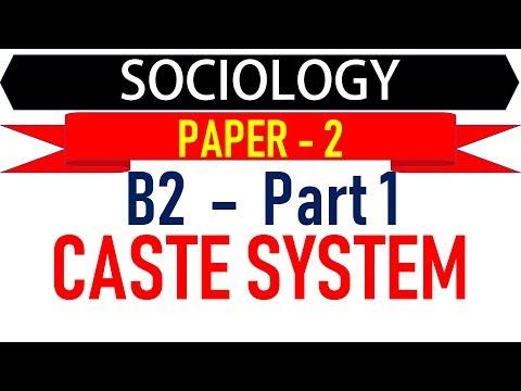 Sociology Paper 2 - B2 Part 1 - Caste System