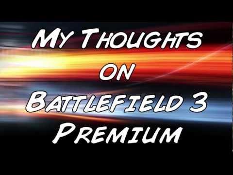 Battlefield Premium - My Thoughts |