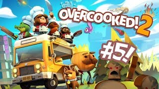 Overcooked 2 [] Part 5