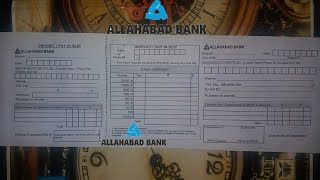 How to Fill Cash Deposit Form of Allahabad Bank ?