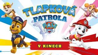 Tlapková patrola V KINECH - TRAILER, český dabing