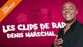 DENIS MARECHAL - Les clips de rap