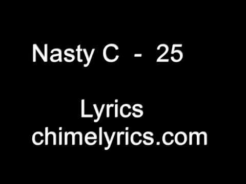 Nasty C -  25 ft.  (Tellaman) Lyrics