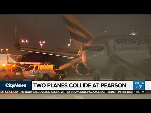 2 planes collide on tarmac at Pearson, forcing evacuations