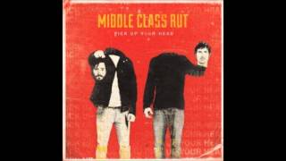 Middle Class Rut - Weather Vein