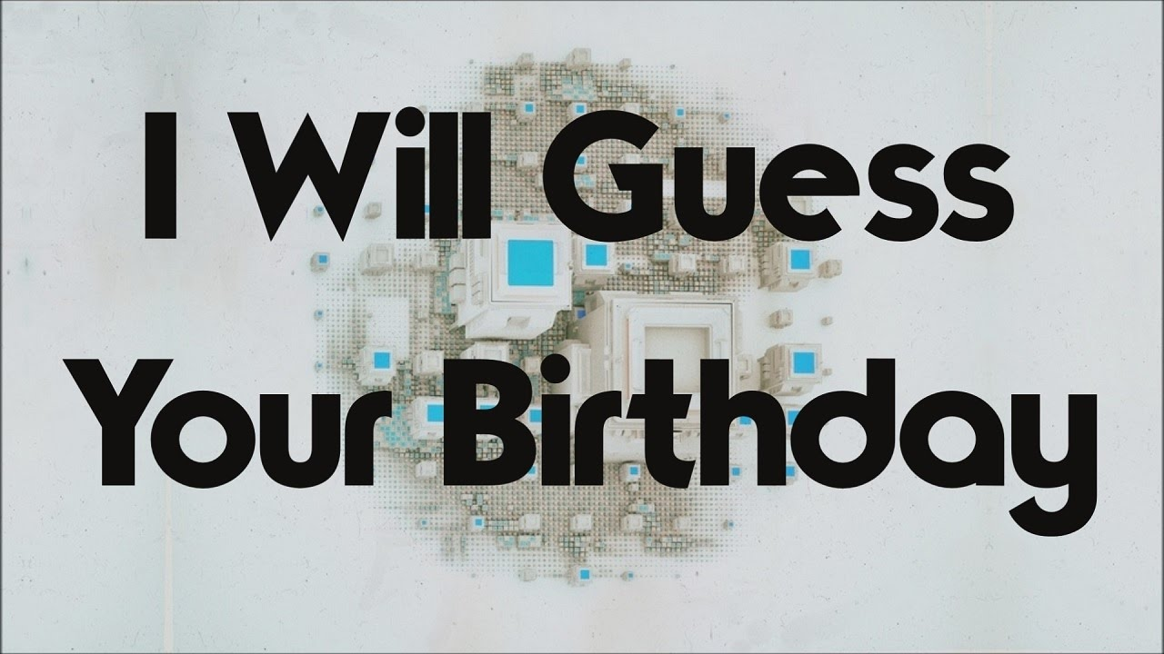 i-will-guess-your-birthday-in-this-crazy-math-trick