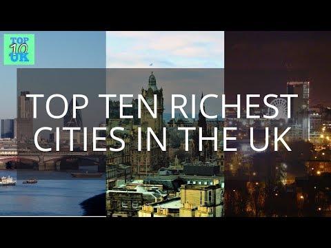 Top Ten Richest Cities In The UK