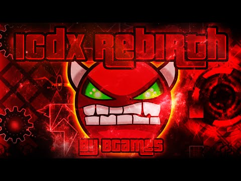 Geometry Dash - ICDX Rebirth 100% GAMEPLAY Online (BGames) VERY HARD DEMON