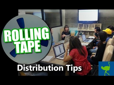 Tips for Getting Film Distribution | Rolling Tape