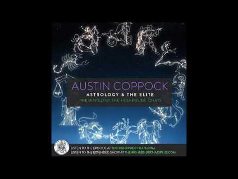 Austin Coppock | Astrology & The Elite